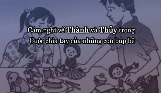 cam nghi ve thanh va thuy trong cuoc chia tay cua nhung con bup be