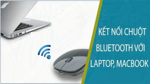 huong dan ket noi chuot khong day bluetooth voi laptop macbook