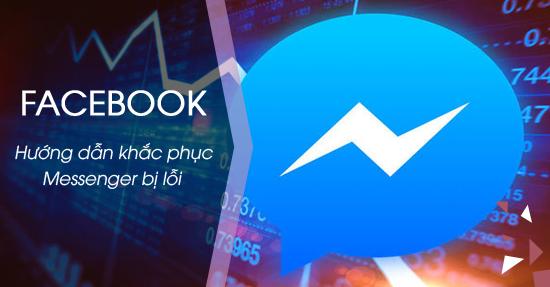 facebook messenger bi loi