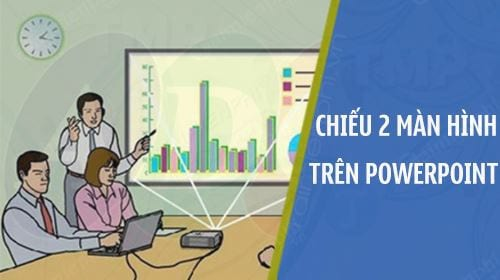 cach dung 2 man hinh chieu slide powerpoint