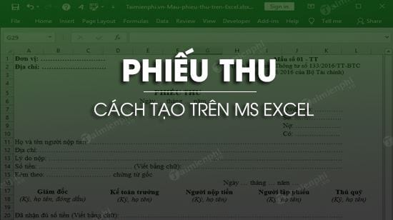 cach tao mau phieu thu trong excel