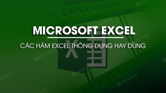 cac ham excel thong dung co vi du cu the