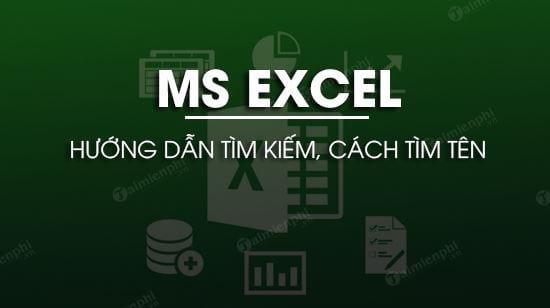 Cách tìm tên trong Excel 0