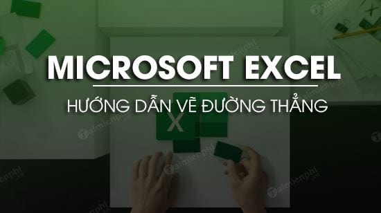 cach ve duong thang trong excel