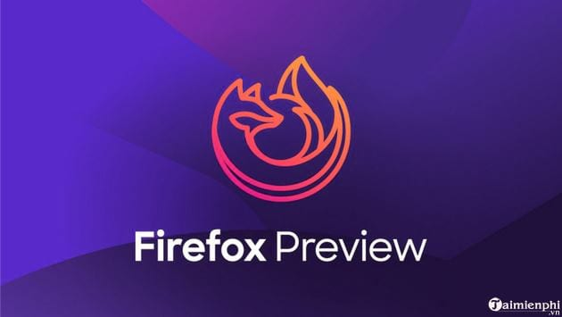 da co the tai ve firefox preview beta cho android