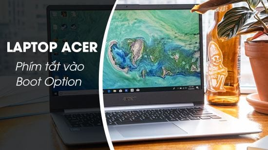 phim tat vao boot option laptop acer