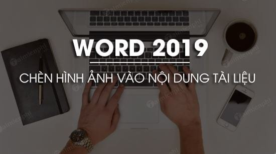 cach chen hinh anh trong word 2019