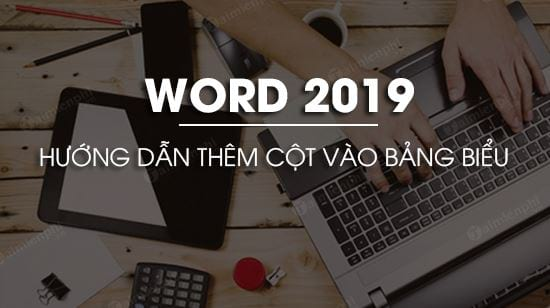 cach them cot trong word 2019