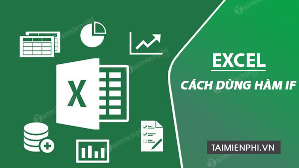 cach dung ham if excel
