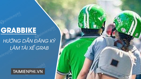 Cach dang ky Grabbike 11