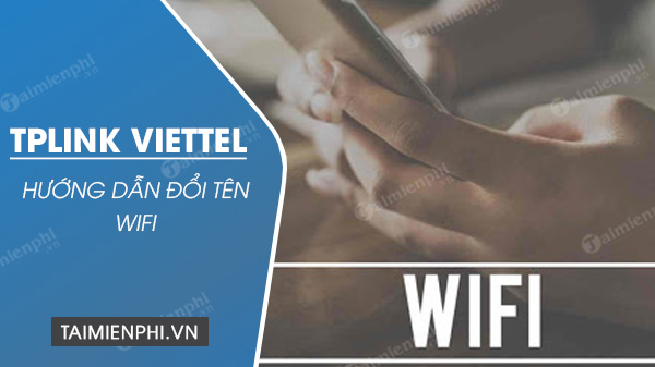 doi ten wifi tp link viettel