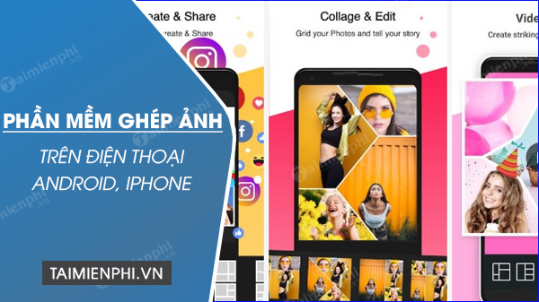 App ghep anh cat anh tren Android, iPhone