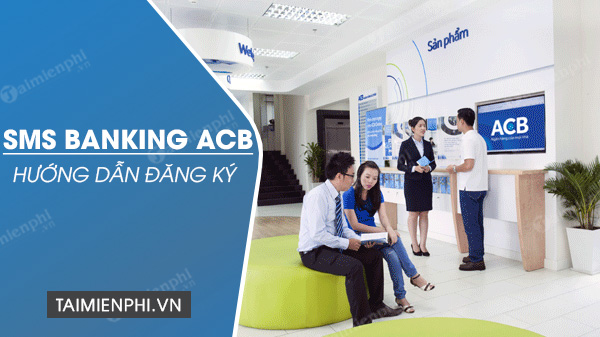 dang ky sms banking acb