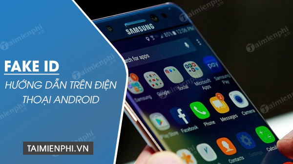 cach fake ip tren android