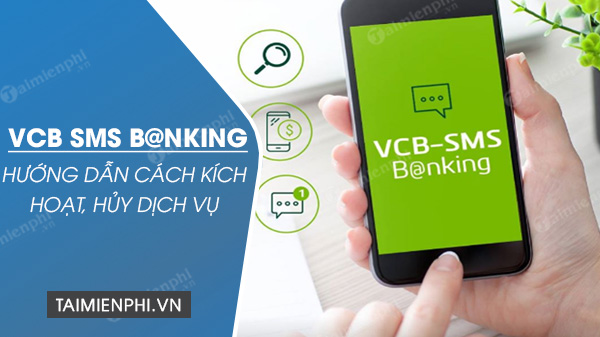 kich hoat sms banking vietcombank