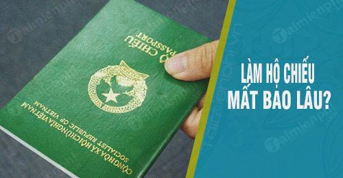 lam ho chieu mat bao lau thi lay duoc thoi gian lam passport