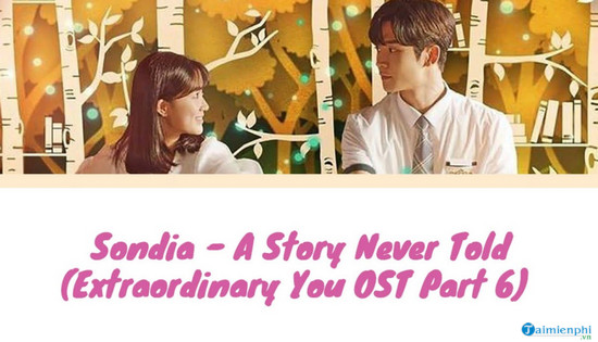 loi bai hat a story never told extraordinary you ost