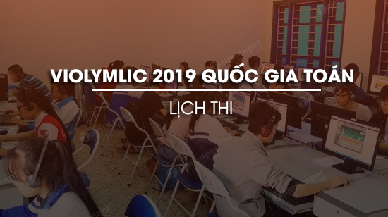 lich thi violympic 2019 quoc gia mon toan