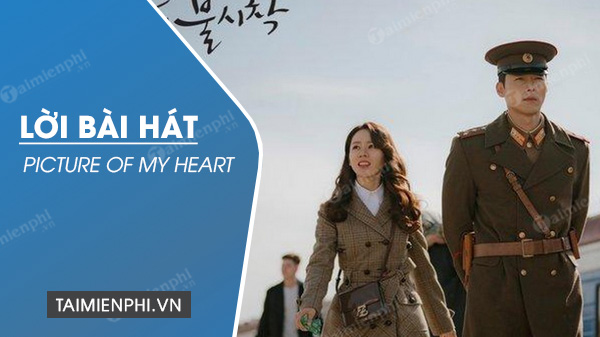 loi bai hat picture of my heart crash landing on you ost song ga in