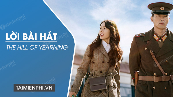 loi bai hat the hill of yearning crash landing on you ost april 2nd
