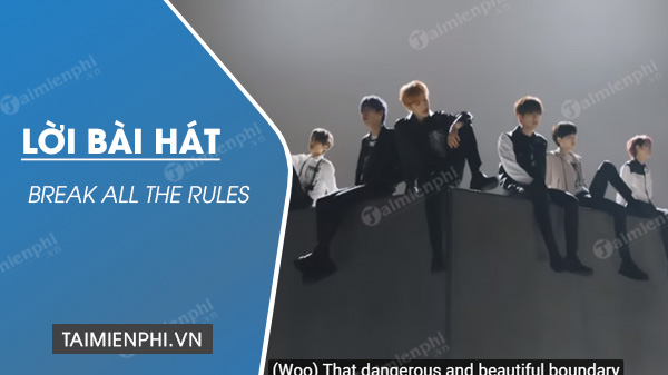 loi bai hat break all the rules cravity