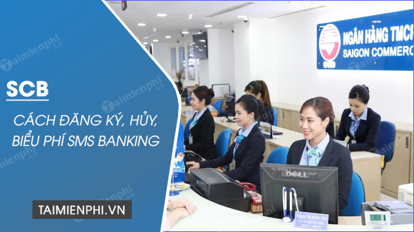 cach dang ky sms banking scb