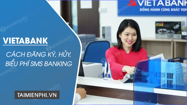 cach dang ky sms banking vietabank