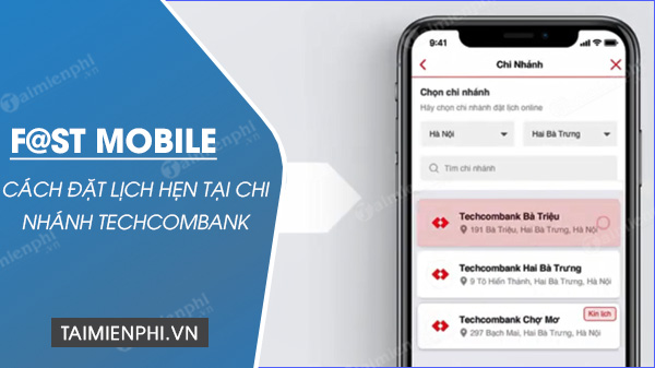 cach dat lich hen tai chi nhanh techcombank qua ung dung f st mobile