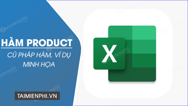 ham product trong excel