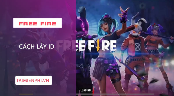 cach lay id trong garena free fire