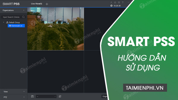 How to use smart pss to view remote camera?