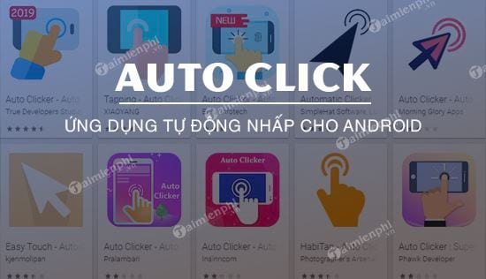 top ung dung auto click cho android khong can root