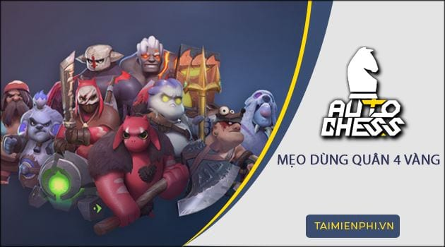 meo dung quan co 4 vang auto chess mobile vn
