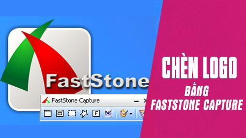 cach chen logo vao anh bang faststone capture