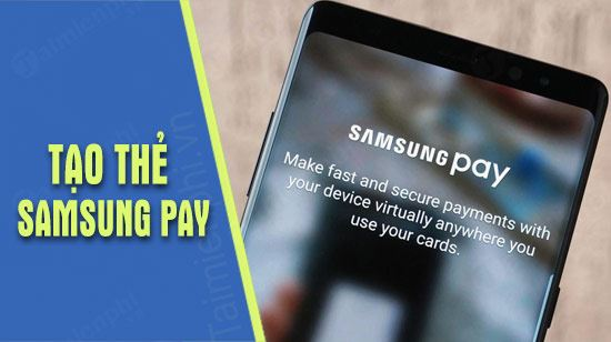 cach dang ky the samsung pay tren galaxy note 9
