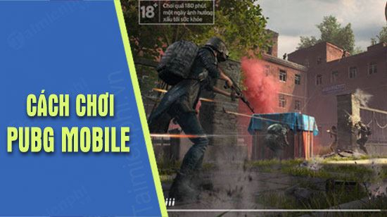 cach choi pubg mobile tren may tinh bang noxplayer